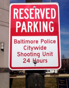 Reserved 24/7 parking for 6 baltimore shooting unit cars.